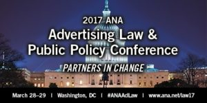 2017 ANA Advertising Law & Public Policy Conference